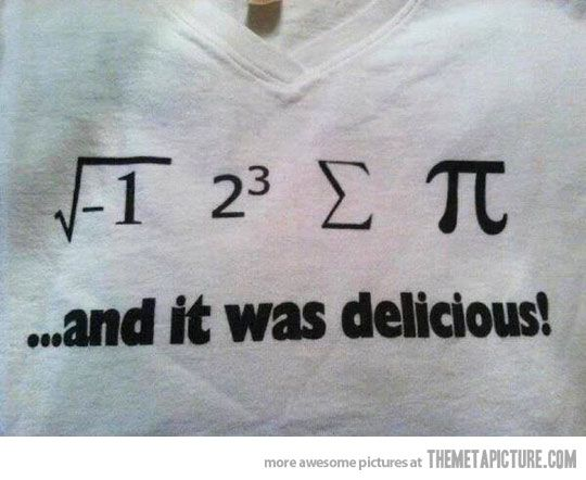 "Nerd humor lol took me a bit of effort to get this... but (for those of you who are as bright as I am) it says ""i 8 sum pi... and it was delicious!"" dude I'm totally getting this shirt."