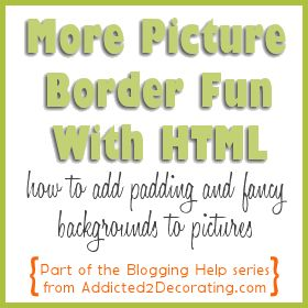 How to add padding and fancy backgrounds to pictures using HTML