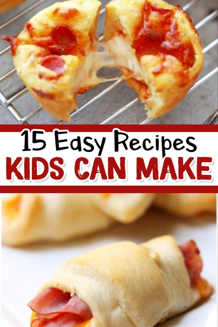 15 Fun \u0026 Easy Recipes for Kids To Make