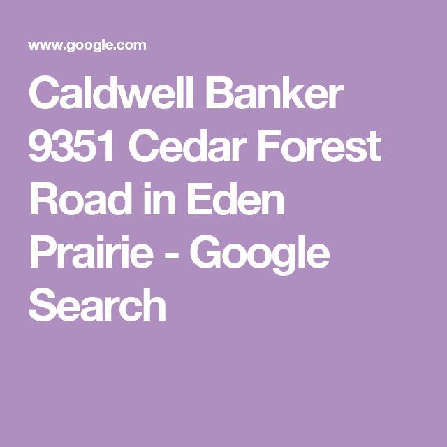 Caldwell Banker 9351 Cedar Forest Road in Eden Prairie - Google Search