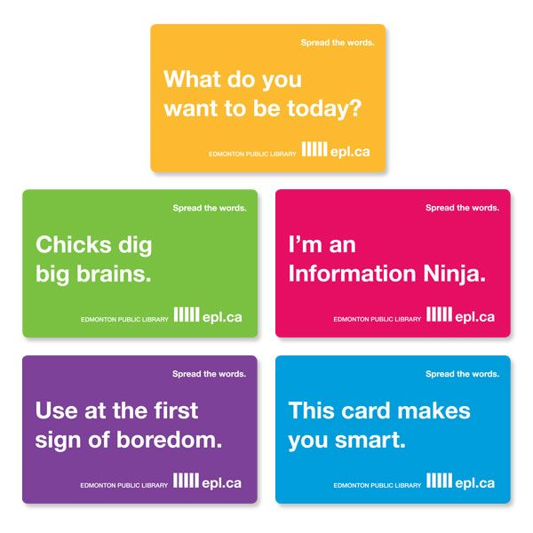 Library cards from the Edmonton Public Library -- excellent marketing.