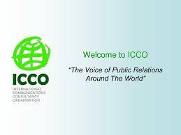 El Report Mundial 2011 de la Internacional Communication Consultancy Organisation (ICCO) , entitat que agrupa a prop de 1.400 agències de relacions públiques o PR (sigla en anglés) , a través d'associacions locals provinents en 28 països, dóna compte dels avanços d'esta indústria a nivell mundial