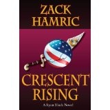Crescent Rising (Ryan Black Thriller) (Kindle Edition)By Zack Hamric
