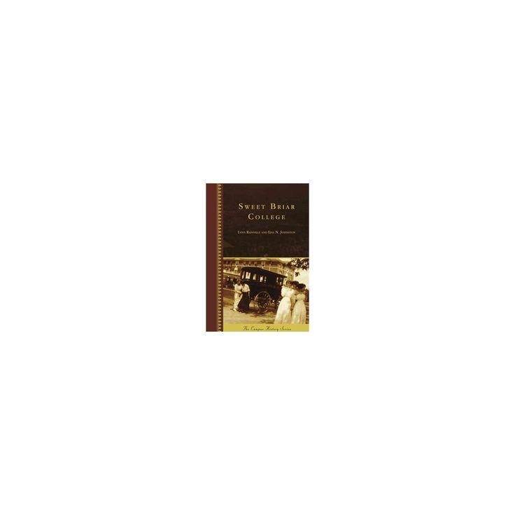 Sweet Briar College (Hardcover) (Lynn Rainville)