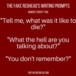 Prompt Library Five prompts to kickstart a productive weekend of writing. Want five more prompts? Click theContinue Readingbutton.