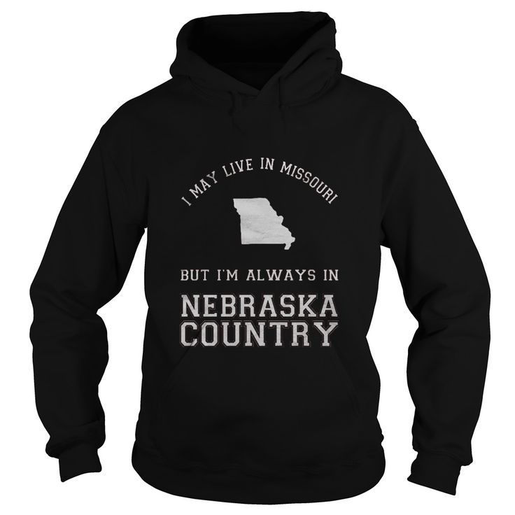 I may live in missouri but im always in nebraska country #gift #ideas #Popular #Everything #Videos #Shop #Animals #pets #Architecture #Art #Cars #motorcycles #Celebrities #DIY #crafts #Design #Education #Entertainment #Food #drink #Gardening #Geek #Hair #beauty #Health #fitness #History #Holidays #events #Home decor #Humor #Illustrations #posters #Kids #parenting #Men #Outdoors #Photography #Products #Quotes #Science #nature #Sports #Tattoos #Technology #Travel #Weddings #Women