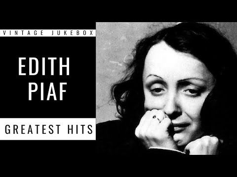Edith Piaf - Greatest Hits (FULL ALBUM - GREATEST FRENCH POP