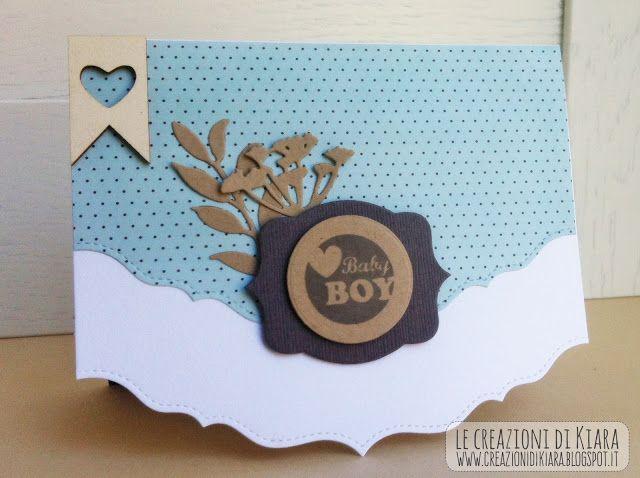Le Creazioni di Kiara: CARD - Baby Boy