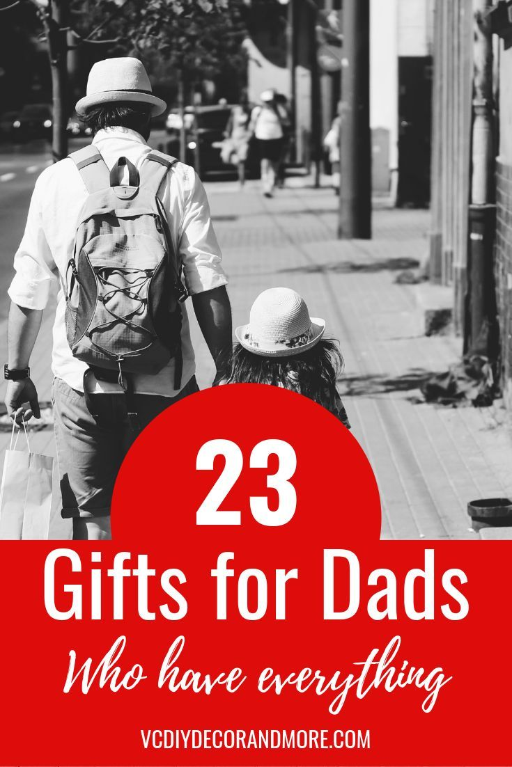 Unique Gifts For Dad Who Has Everything That You Can Find On
