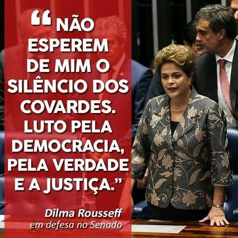 Brasil-Dilma Rousseff (Impeachment)-2016-Frase-Não esperem de mim o silêncio...-Dilma Rousseff