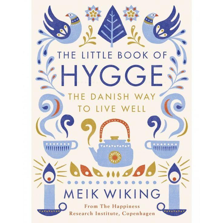 The Little Book of Hygge - Meik Wiking