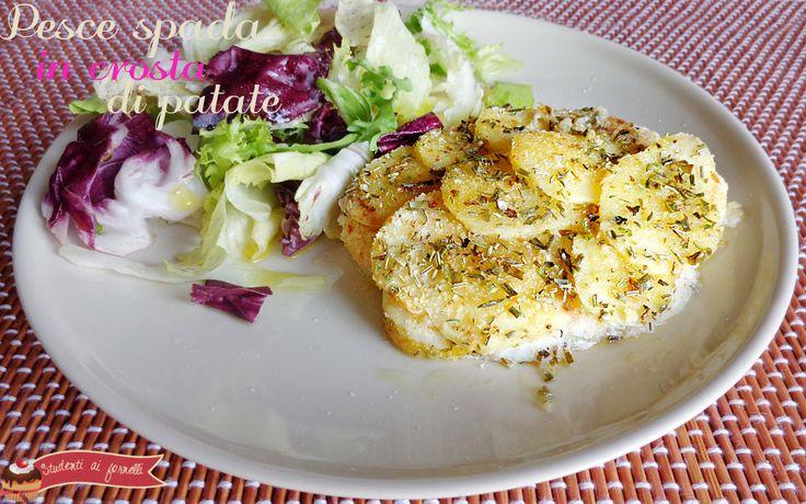 pesce spada in crosta di patate ricetta secondo di pesce al forno
