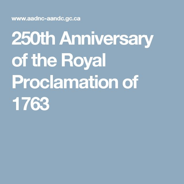 250th Anniversary of the Royal Proclamation of 1763