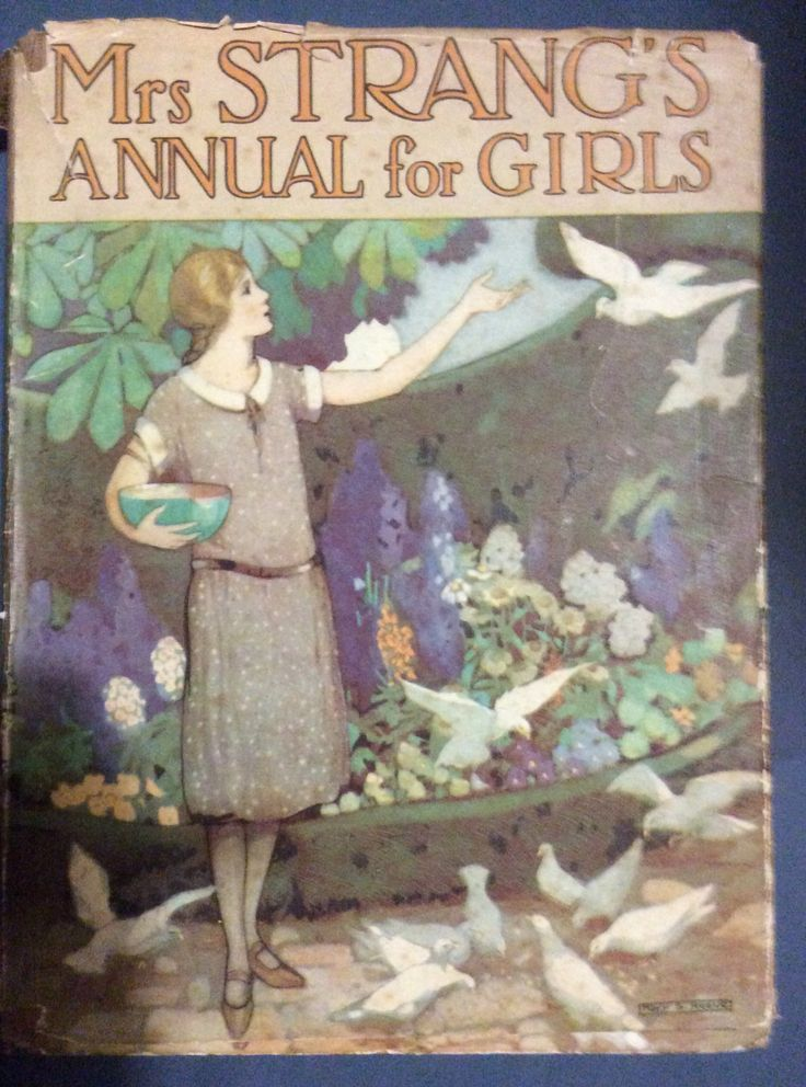 Mrs Strang's Annual for Girls. Humphrey Milford 1926