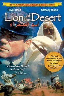 """""""Lion of the Desert"""", with Anthony Quinn & Oliver reed.  This movie tells the story of Omar Mukhtar, an Arab Muslim rebel who fought against the Italian conquest of Libya in WWI. It gives western viewers a glimpse into this little-known region and chapter of history, and exposes the savage means by which the conquering army attempted to subdue the natives"""