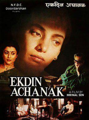 Ek Din Achanak Hindi Movie Online - Shabana Azmi, Shreeram Lagoo, Aparna Sen, Rupa Ganguly, Arjun Chakraborty, Manohar Singh and Anjan Dutt. Directed by Mrinal Sen. Music by Jyotishka Dasgupta. 1989 [U] ENGLISH SUBTITLE