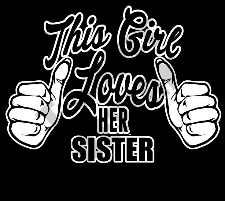 This Girl Loves Her Sister - PNG T-shirt design by MugsAndAccessories on Etsy
