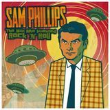 Sam Phillips: The Man Who Invented Rock 'n' Roll [LP] - Vinyl