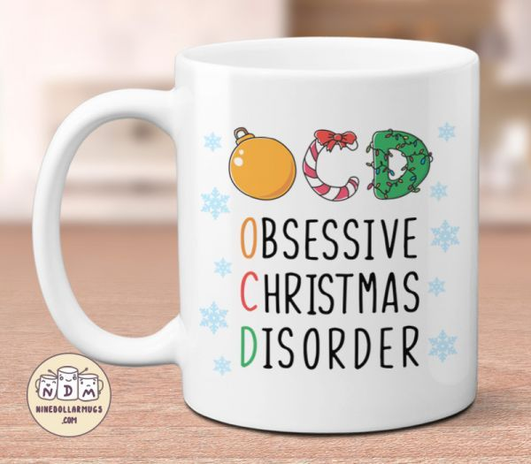 I Have OCD Obsessive Christmas Disorder Funny Christmas Lover Mug Cute Gift Idea