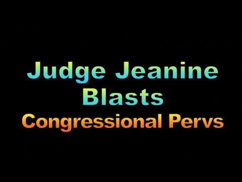 Judge Jeanine Blasts Congressional Pervs, 1909