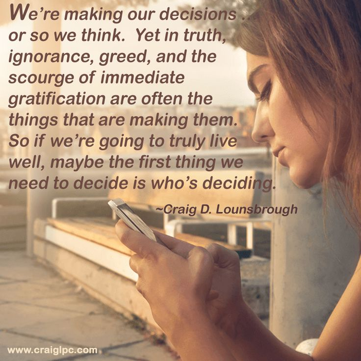 If I think that I and I alone make the majority of my decisions, my real decision has been to be ignorant.  Craig has authored numerous articles targeting life's most profound and troubling issues. Find a list of Craig's archived articles at https://www.craiglpc.com/articles/.
