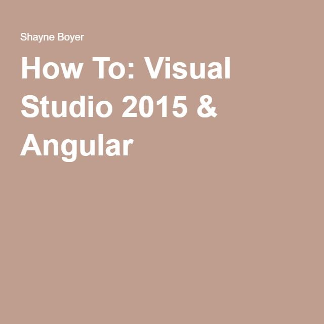 How To: Visual Studio 2015 & Angular 2