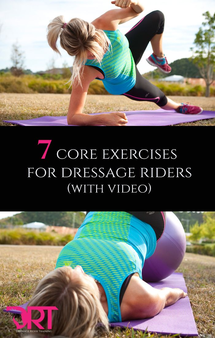 7 core exercises for dressage riders. With video.