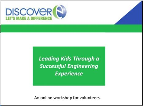 DiscoverE is building a robust center for volunteers and educators. Whether you are looking to become a more confident volunteer, want help presenting engineering careers to students, or are interested in learning effective ways to talk to kids about engineering, we're here to help.