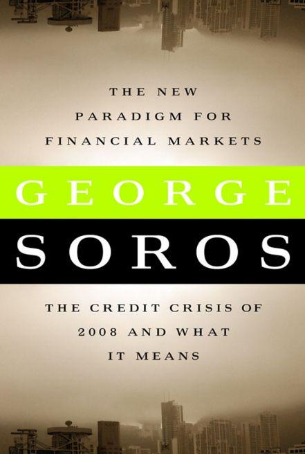 Soros New Paradigm 2008