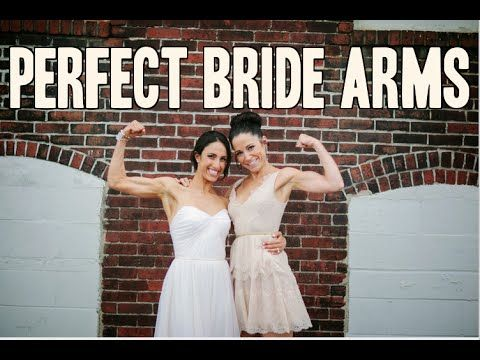 Perfect Bride Arms Workout: Bridal Bootcamp Collaboration - YouTube