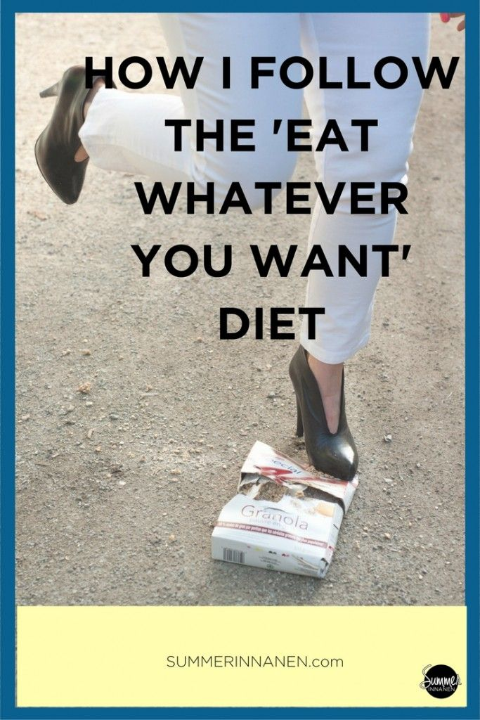 How I follow the 'eat whatever you want' diet: Here are the basic principles that define the eat whatever you want diet...from my perspective and experience.  #intuitiveeating #haes
