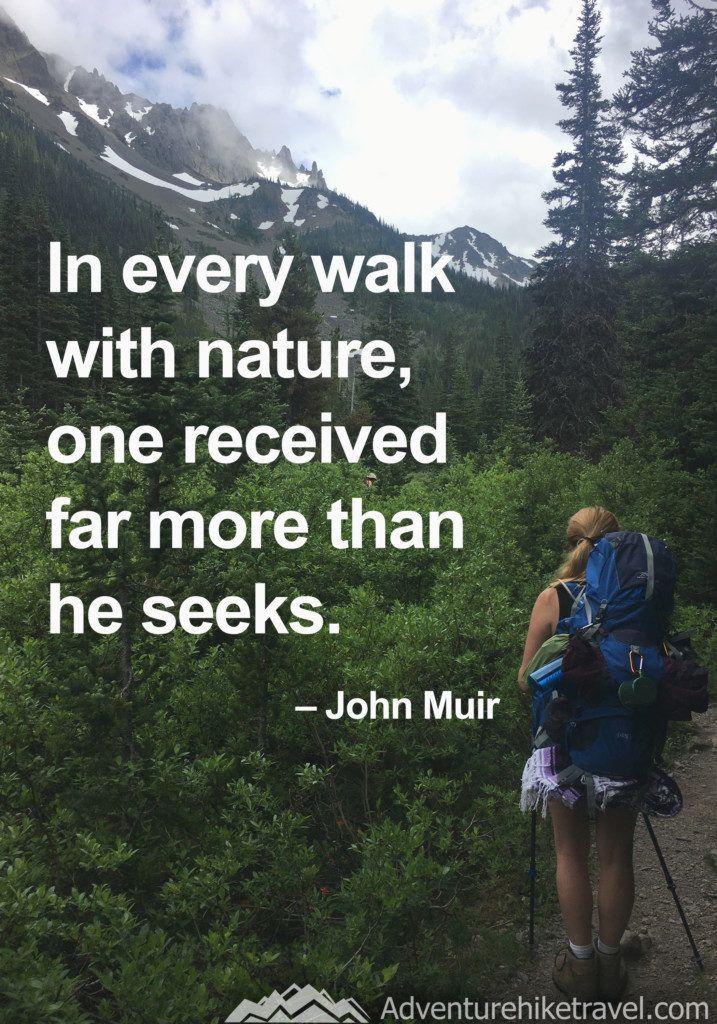 25 John Muir Quotes To Inspire Wanderlust Adventure Quotes Hiking Quotes John Muir Quotes