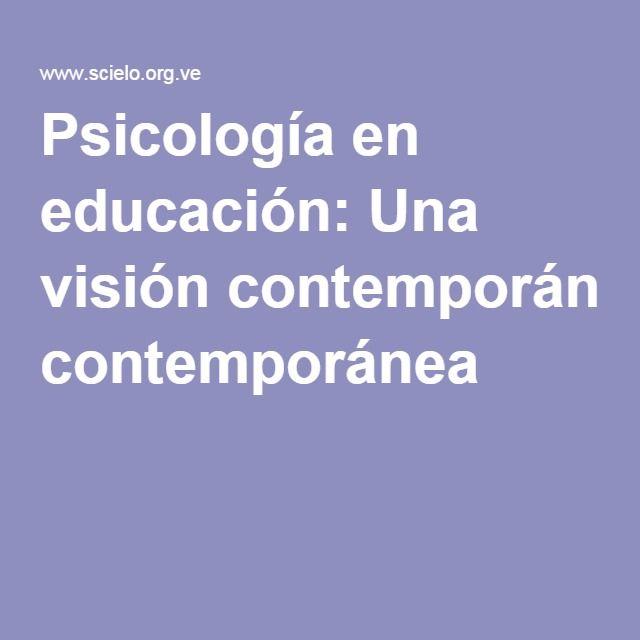 Psicología en educación: Una visión contemporánea