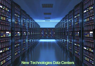 New Technologies Data Centers