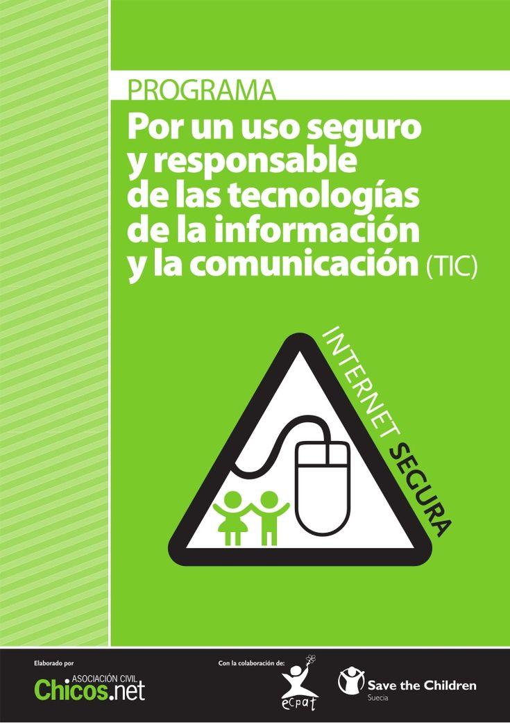PROGRAMA Por un uso seguro y responsable de las tecnologías de la información y la comunicación(TIC)