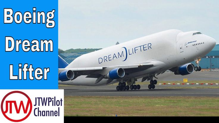 Boeing DreamLifter and the History of Super Sized Aircraft
