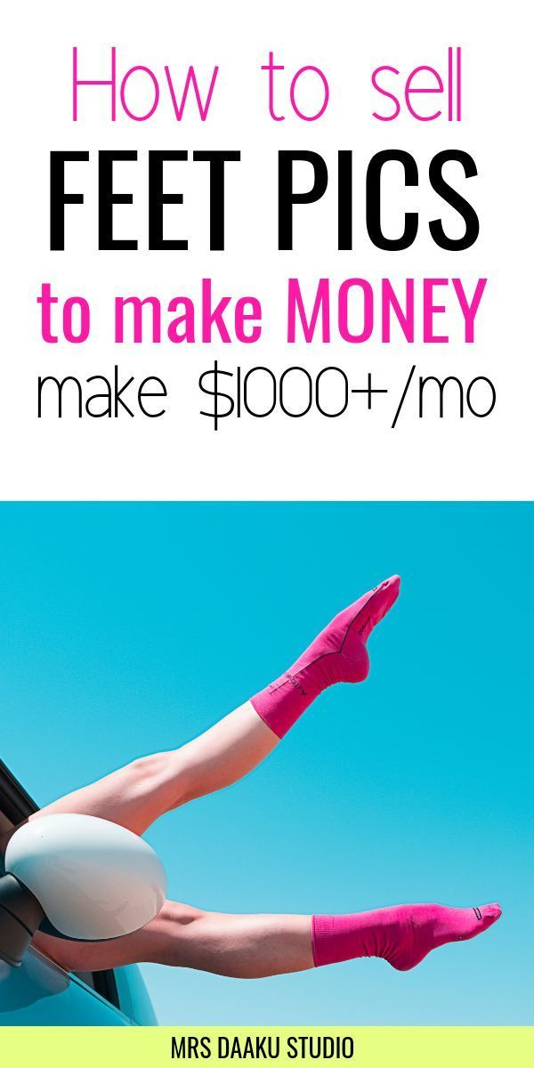How to sell feet pics – A weirdly fast way to make…