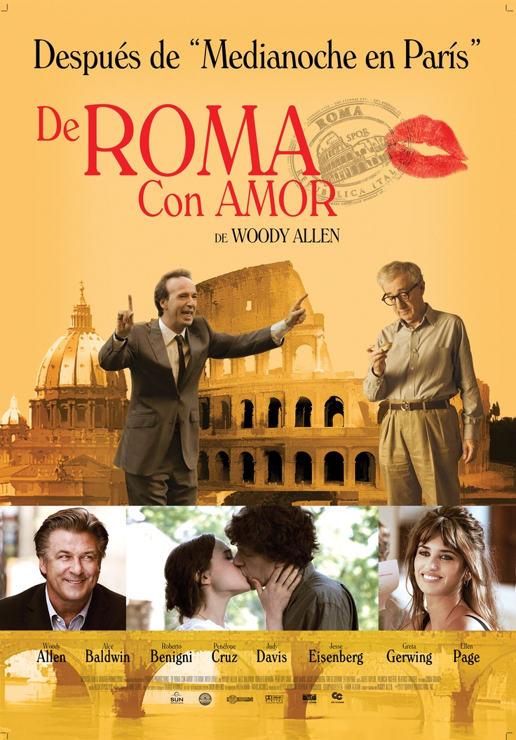 De Roma con Amor | To Rome with Love Director: Woody Allen