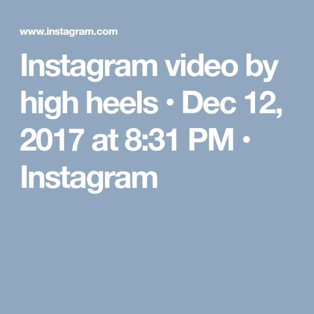 Instagram video by high heels • Dec 12, 2017 at 8:31 PM • Instagram