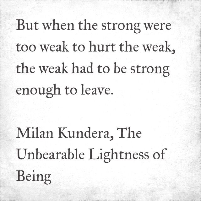 Milan Kundera,  The Unbearable Lightness of Being