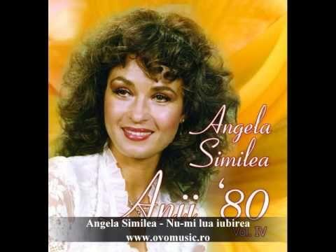 Angela Similea - Nu-Mi Lua Iubirea | Muzica Noua Romaneasca, Muzica Gratis, Versuri