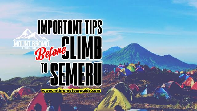 Important tips before climb to Semeru volcano summit. This article about Some important tips before climb to Semeru volcano summit. Lets check it out