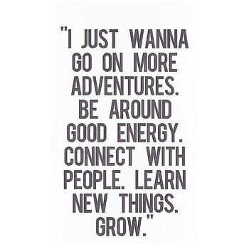Inspirational quote about adventure and growth