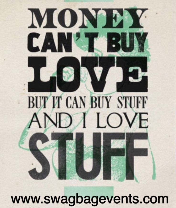 Do you agree? If so comment below  #AgreeOrDisagree #Money #Cash #Love #Stuff #ILoveStuff #Shopping #SwagBagEvents