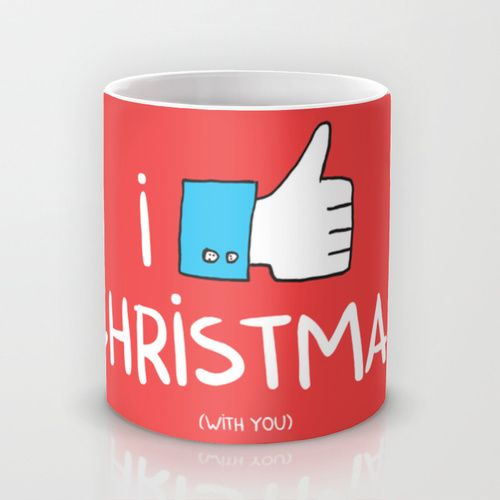i like Christmas (with you) Mug by Adrian Serghie   Society6