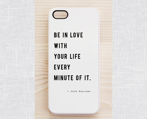 White quote iPhone 5 / 5S case, iPhone 4 / 4S case, Samsung Galaxy S4 / S3 case. Jack Kerouac's inspirational quote on Etsy, £11.21