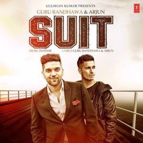 Listen to Guru Randhawa ft  Arjun-Suit(Punjabi Top Songs