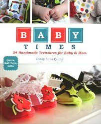Baby Times: Babies, Sewing, Books, Handmade Treasures, Lane Quilts, Abbey Lane, 24 Handmade, Mom