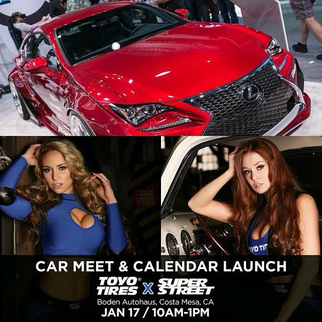leannadecker_ - Join @toyotires and @superstreet on Sat, 1/17 at Boden Autohaus in Costa Mesa, CA to meet me and the rest of the 2015 #ToyoGirls for the launch of our 2015 Calendar! 10am-1pm at 3190 B-1 Airport Loop Drive. #ToyoTires #SuperStreet #CarMeet