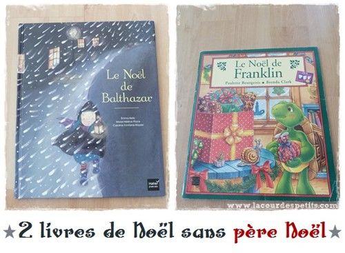 2 livres de Noël sans père Noël http://www.lacourdespetits.com/2-livres-de-noel-sans-pere-noel/ #livre #noel